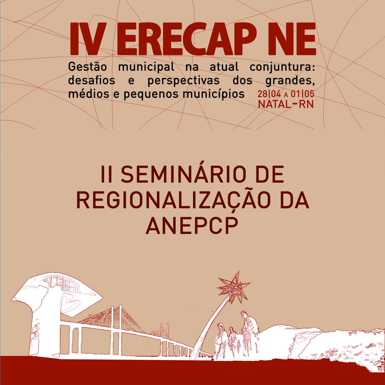 II SEMINÁRIO DE REGIONALIZAÇÃO DA ANEPCP