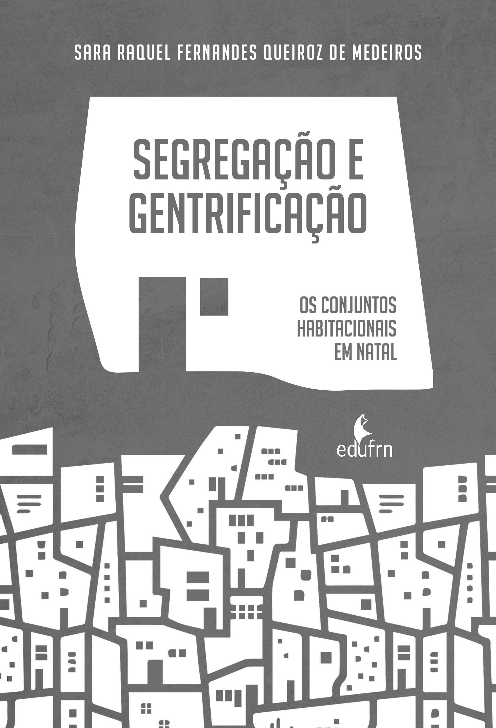 Segregação E Gentrificação