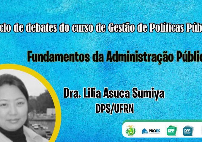 Fundamentos da Administração Pública | CICLO DE DEBATES – 09/10/2018