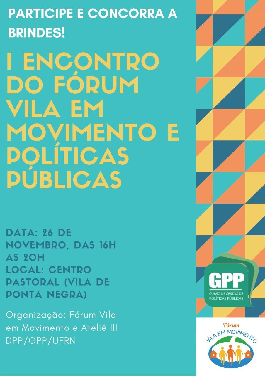 I Encontro Do Fórum Vila Em Movimento E Políticas Públicas