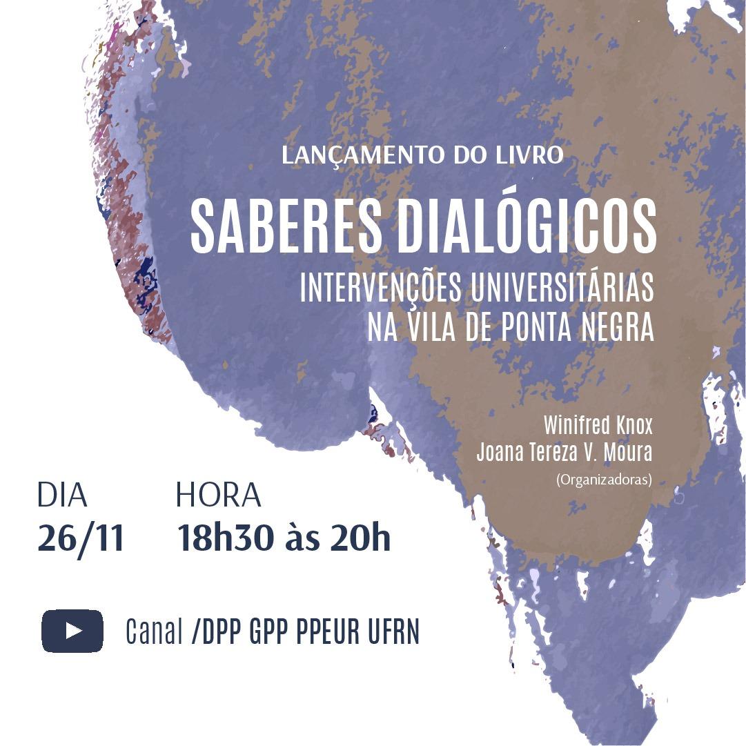 Lançamento do Livro Saberes Diálogos: Intervenções Universitários na Vila de Ponta Negra – Portal DPP
