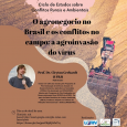 UFRN promove Ciclo de Estudos sobre Conflitos Rurais e Ambientais
